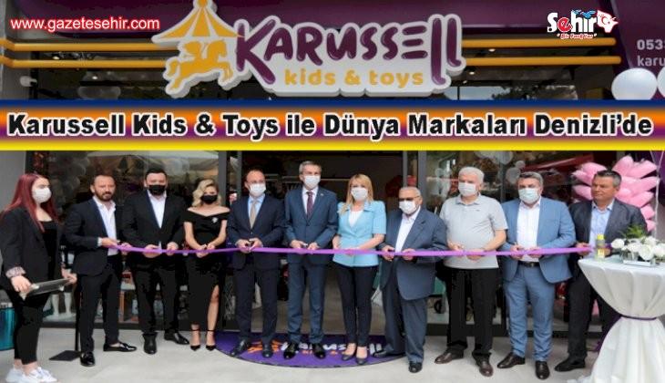 Karussell Kids & Toys ile Dünya Markaları Denizli'de