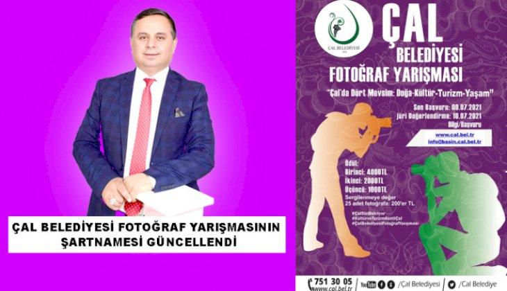 ÇAL BELEDİYESİ FOTOĞRAF YARIŞMASININ ŞARTNAMESİ GÜNCELLENDİ